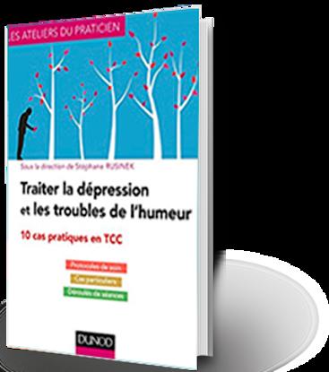 Image de Traiter la dépression et les troubles de l'humeur : 10 cas pratiques en TCC