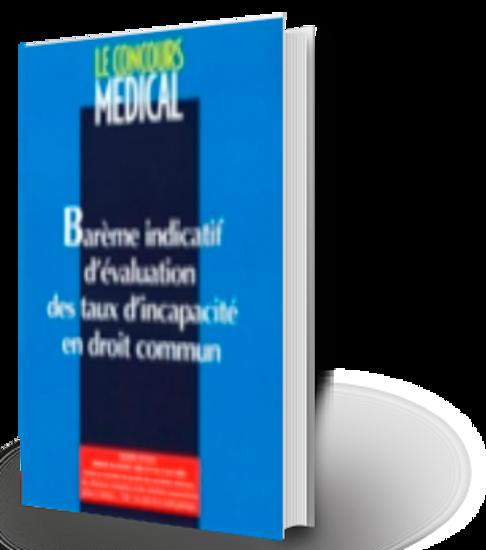 Bareme Indicatif D Evaluation Des Taux D Incapacite En Droit Commun Boutique De La Revue Du Praticien